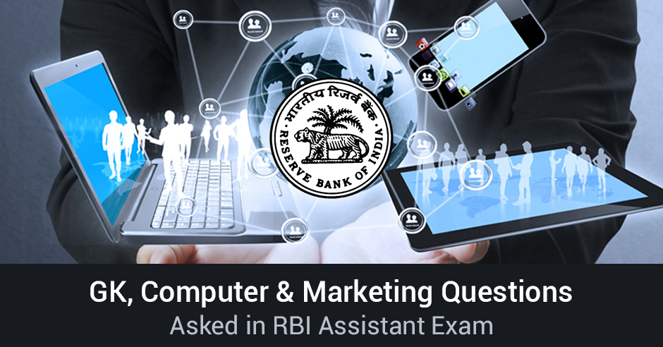 GK, Banking & Computer Questions asked in RBI Assistant 2015 8th August 1st Slot Paper
