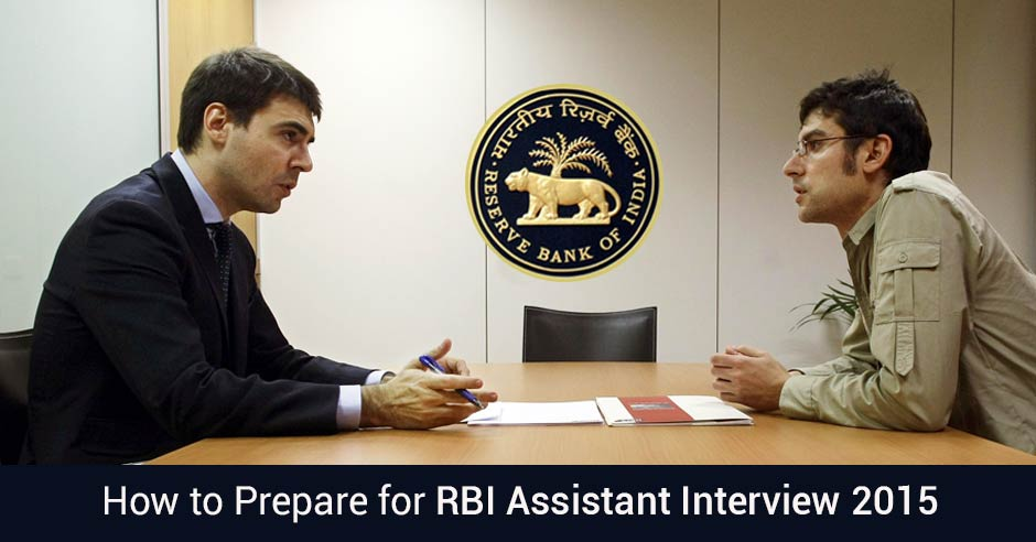 How to Prepare for RBI Assistant Interview 2015?