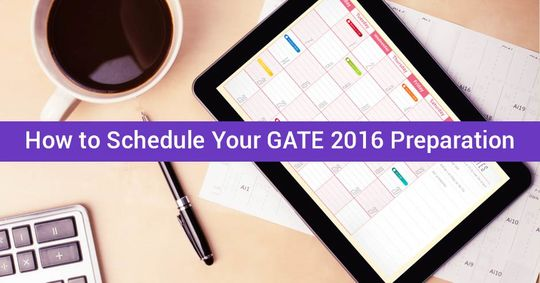 How to schedule your GATE 2016 Preparation?