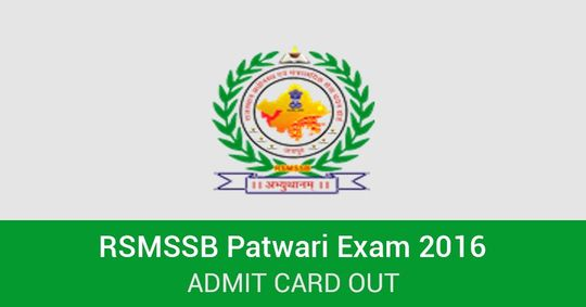 RSMSSB Patwari Exam 2016 Admit Cards Out