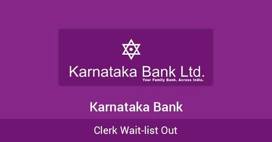 Karnataka Bank: Clerk Wait-list Out!