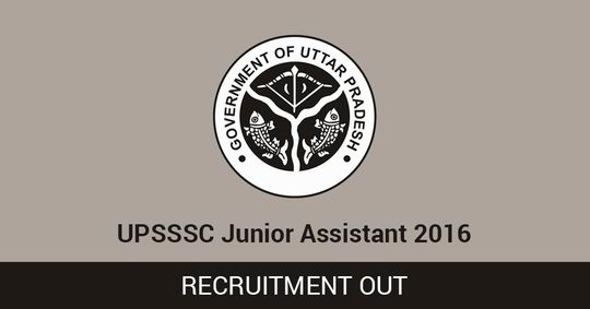 UPSSSC Junior Assistant Recruitment 2016 Out
